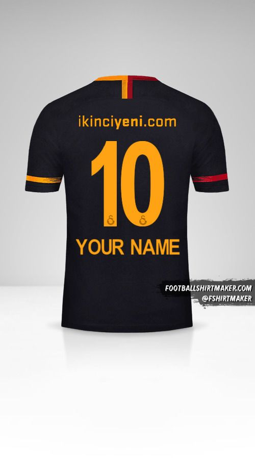 Galatasaray SK 2018/19 II jersey number 10 your name
