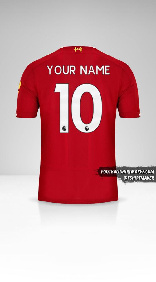 Liverpool FC 2019/20 jersey number 10 your name