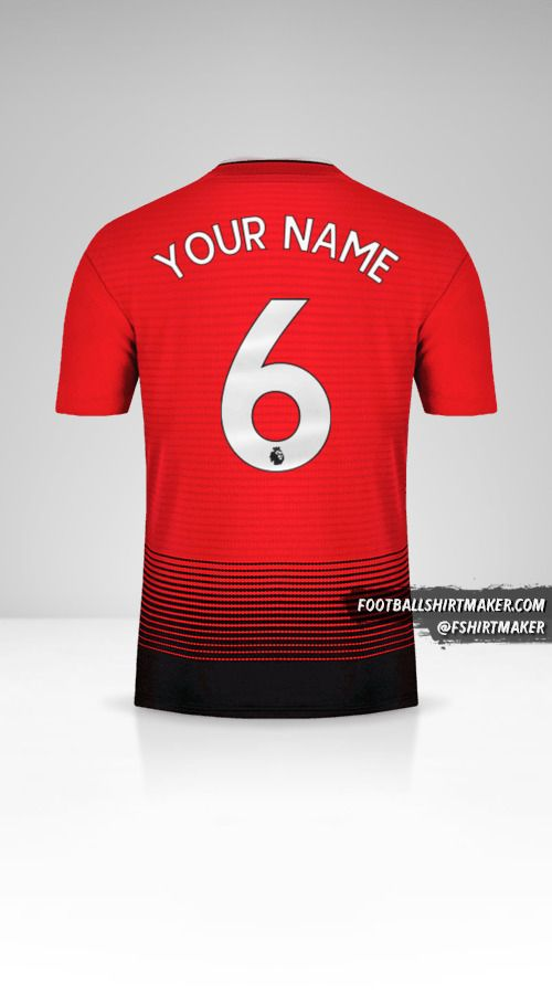 Manchester United 2018/19 shirt number 6 your name