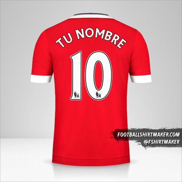 Jersey Manchester United 2015/16 número 10 tu nombre