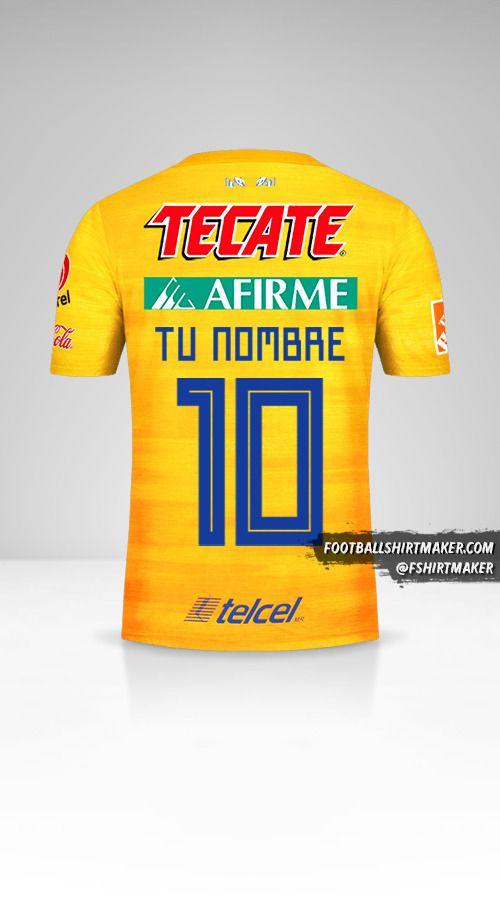 Jersey Tigres UANL 2019/20 número 10 tu nombre