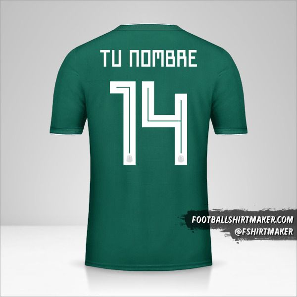 Camiseta Mexico 2018 número 14 tu nombre